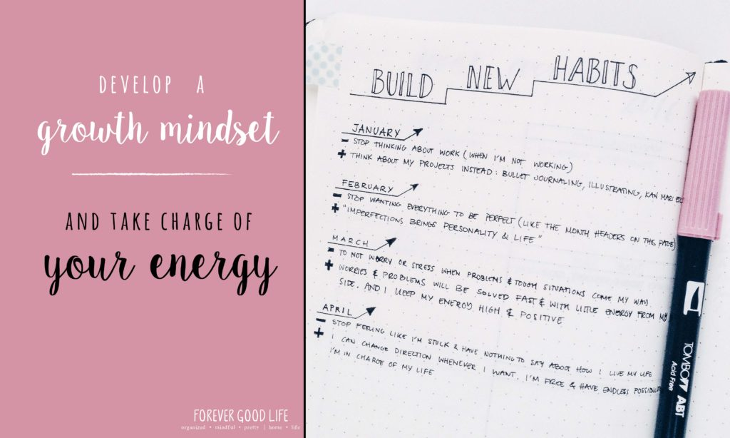 Develop a growth mindset and take charge of your energy levels