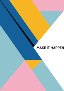 Inspirational quote - make it happen