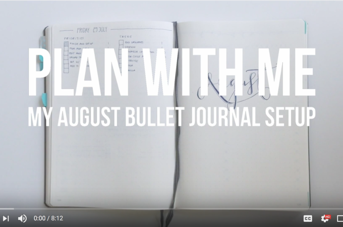 Plan With Me – My August Bullet Journal Setup