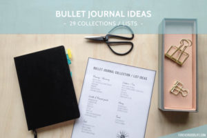 Bullet Journal Ideas - 29 Collections and Lists for your bullet journal - ForeverGoodLife
