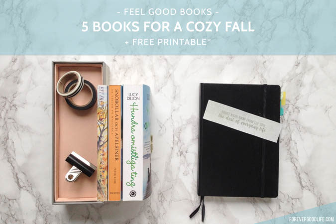 Feel good books: 5 books for a cozy fall + free printable