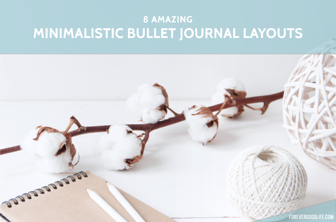8 amazing minimalistic bullet journal layouts