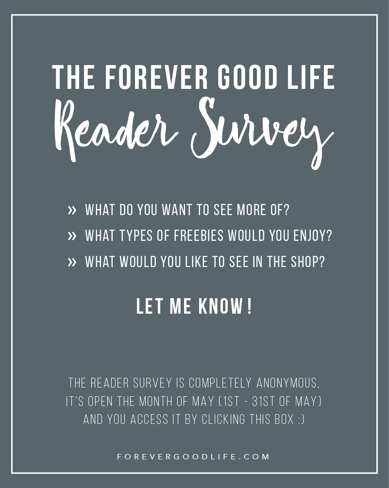 The ForeverGoodLife Reader Survey
