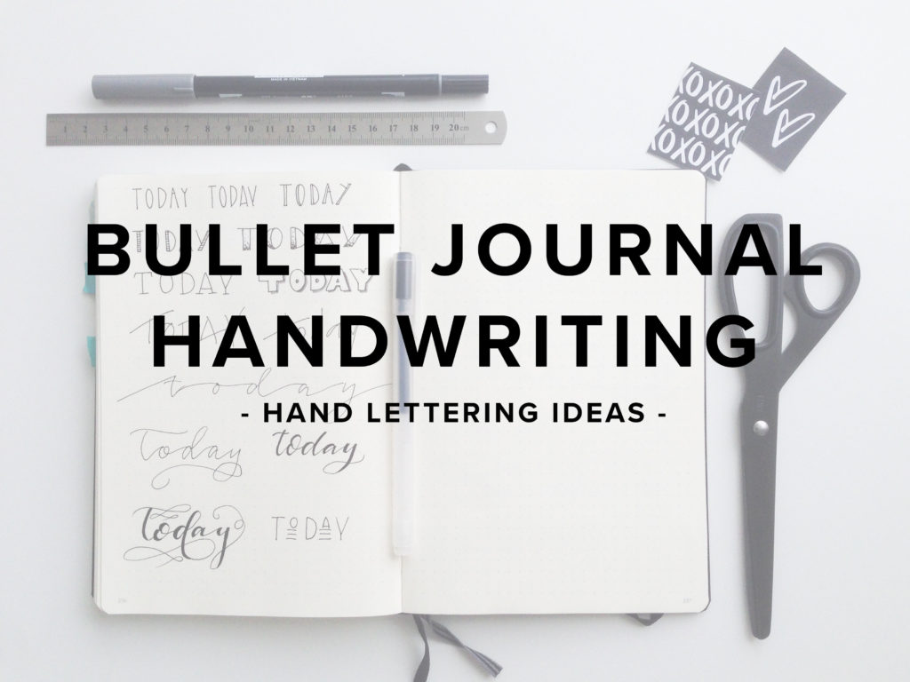 BULLET JOURNAL HANDWRITING - THE VIDEO - BY FOREVERGOODLIFE