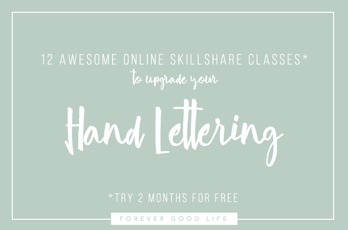 12 Awesome Free Online Classes To Upgrade Your Hand Lettering - By ForeverGoodLife