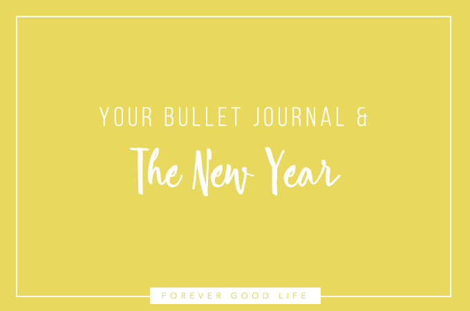 Your Bullet Journal And The New Year