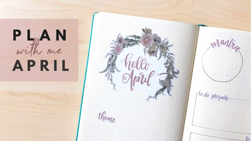 Plan With Me April Bullet Journal Setup - New Video on Youtube - By ForeverGoodLife