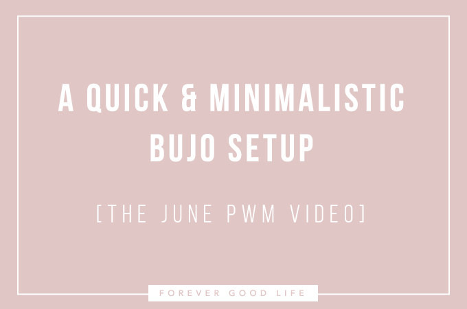 A Quick Minimalistic Bullet Journal Setup - June Plan With Me Video - By ForeverGoodLife