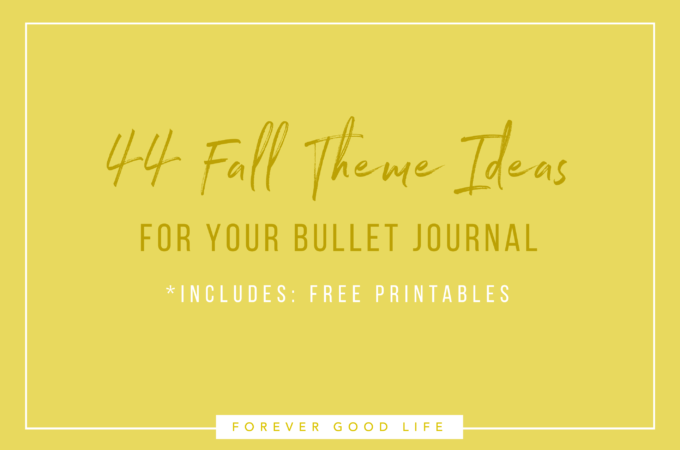 44 Fall theme Ideas for your Bullet Journal - By ForeverGoodLife