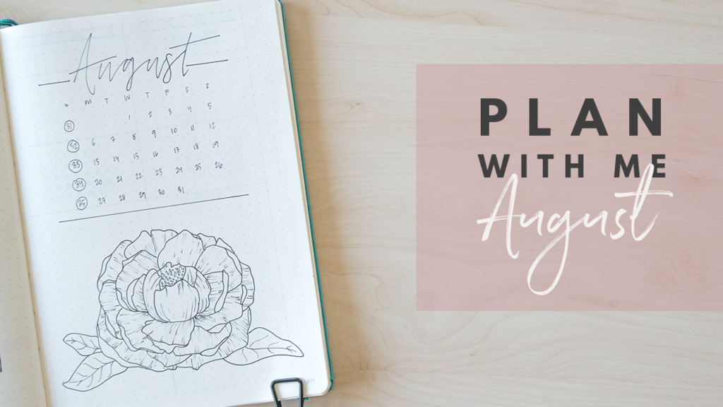 Plan With Me August Bullet Journal Setup with a flower theme - By ForeverGoodLife
